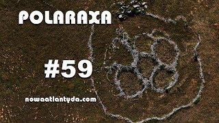 Polaraxa 59 - Tesla, Tellinger i kamienne kręgi południowej Afryki
