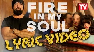 Walk Off The Earth   Fire In My Soul (Lyric Video)