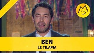 """Ben  - """"Le Tilapia"""""""