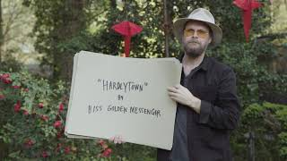 "Hiss Golden Messenger – ""Hardlytown"""