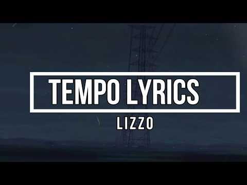 Tempo (Lyrics) - Lizzo (Cuz I Love You Album)