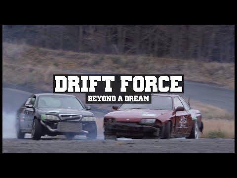 Drift Force - Beyond a Dream (Full Movie)