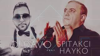 DJ DAVO - FT HAYKO 🙏*KAXOTEM QEZ HAMAR*🙏