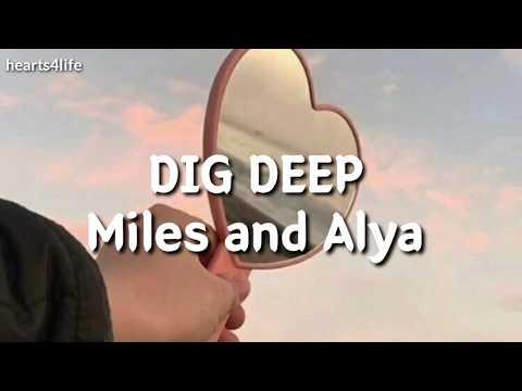 Dig Deep- Miles Lennox & Alya Kendrick|| BACKSTAGE LYRICS