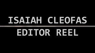 Isaiah Cleofas - Editor Reel