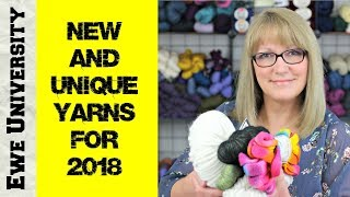 NEW & UNIQUE YARNS FOR 2018