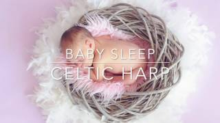 ☆ 1 HOUR ☆ Beautiful CELTIC HARP ♫ Lullaby For Babies To Go To Sleep ☆ Baby Bedtime Sleep Music