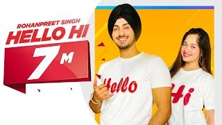 Hello Hi (Official Video) | Rohanpreet Singh Ft Jannat Zubair | Mr Rubal | Latest Punjabi Songs 2020