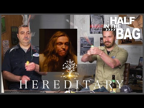 Half in the Bag: Hereditary