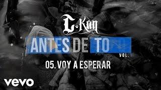 C-Kan - Voy a Esperar (Audio)