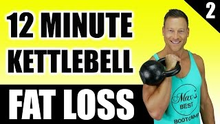 ULTIMATE KETTLEBELL WORKOUT FOR FAT LOSS | 12 Minute Fat Burning Kettlebell Workout Routine 2 by Max's Best Bootcamp