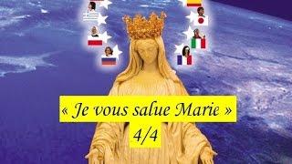 Je vous salue Marie 4/4