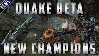 Quake Champions -  BETA, Weapons and Champions!