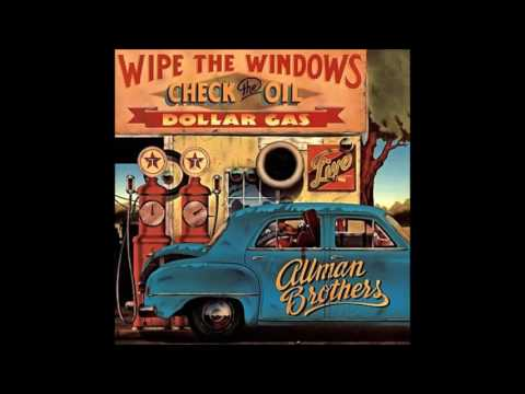 The Allman Brothers Band - Wasted Words (Wipe the Windows, Check the Oil, Dollar Gas)