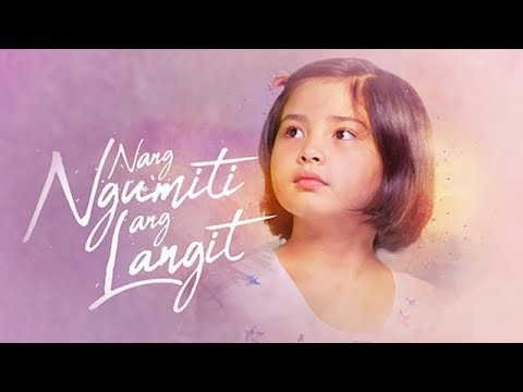 Episode 1   Nang Ngumiti Ang Langit (With Eng Subs)