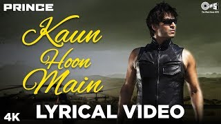 Kaun Hoon Main Lyrical - Prince | Vivek Oberoi   - YouTube