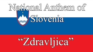 "National Anthem of Slovenia - ""Zdravljica"""