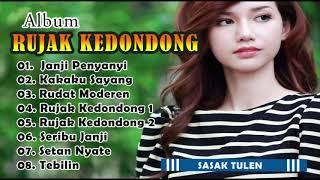 [Full Album] RUJAK KEDONDONG ~ Lagu Sasak