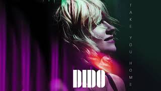 Dido   Take You Home (Edit) (Official Audio)