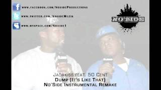 Jadakiss feat. 50 Cent - Dump (It's Like That) -- Instrumental Remake by No'Side