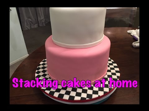DIY - Stacking a 2 tier cake at home