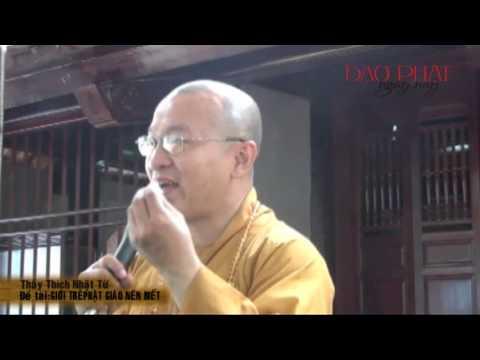Giới trẻ Phật giáo nên biết (17/04/2013)
