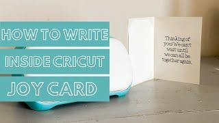 How to Write Inside a Cricut Joy Card | How to Write Inside a Card with Cricut Joy
