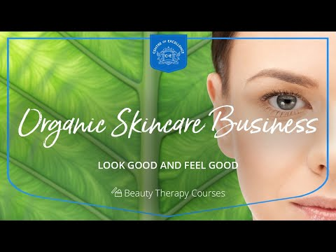 Organic Skincare Business Diploma Course   Centre of Excellence ...