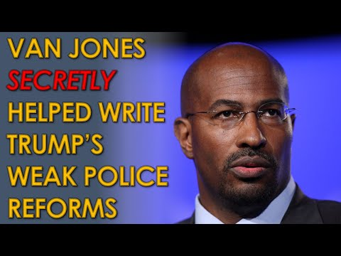 Van Jones SECRETLY worked on Trump and Jared Kushner's Weak Police Reforms without disclosing it