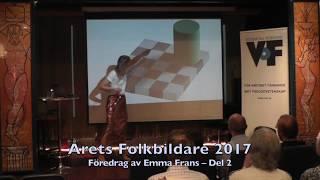 Emma Frans – Årets Folkbildare 2017, del 2