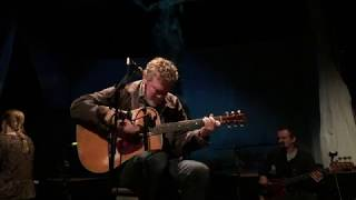 Glen Hansard: Brothers Keeper; Dingle, Co. Kerry 02.10.18