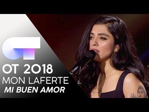 """MI BUEN AMOR"" - MON LAFERTE | Gala 4 | OT 2018"