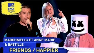 Marshmello Ft. Anne Marie & Bastille   FRIENDS  HAPPIER | 2018 MTV EMA Live Performance