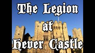 The Legion at Hever Castle