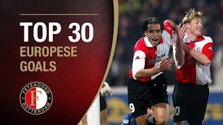 TOP 30 EUROPESE GOALS | #FeyenoordThuis