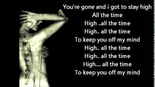 Tove Lo   Stay High Habits Remix ft  Hippie Sabotage official lyrics