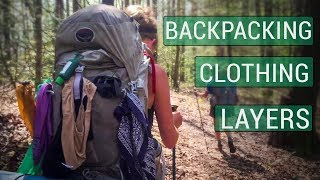 Backpacking Clothes (Underwear, Base Layers, Hiking Shirts/Pants, Mid Layers, Rainwear)