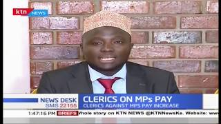 Inter-religious clerics against MPS pay increase | KTN NEWS DESK