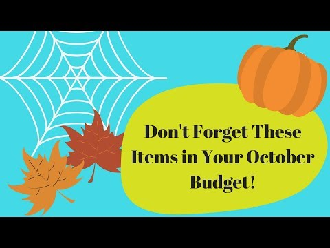 Don't Forget These Items in Your October Budget!