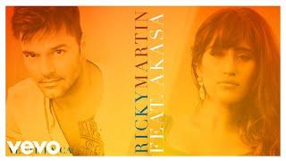 Ricky Martin - Vente Pa' Ca ft. Akasa (Audio)