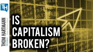 Is American Capitalism Dysfunctional? (w/ Richard Wolff)