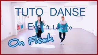 [TUTO DANSE N°4] EVA - On Fleek (feat. Lartiste) | #DAMONFLEEK | Vutaa