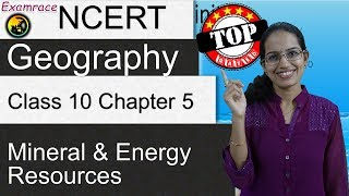 NCERT Class 10 Geography Chapter 5: Mineral And Energy Resources | English | CBSE