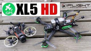 IFlight XL5 HD Mes 1ers VOLS avec le NOUVEAU drone FPV avec GPS