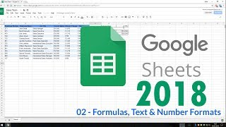 Google Sheets 2018 - 02 Formulas, Text & Number Formats
