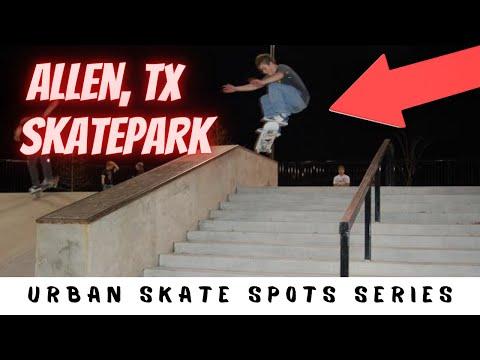 Allen Skatepark - Dallas Skate Spots - Episode 58