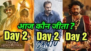 Thugs Of Hindostan Vs Baahubali 2 Vs Sanju Box Office Collection