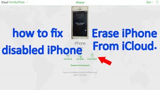 Erase Disabled iPhone from iCloud: How to Fix  Disabled iPhone from iCloud