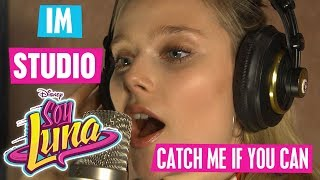 SOY LUNA im Studio - 🎵 Catch Me If You Can 🎵 | Disney Channel Songs