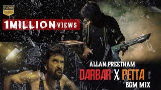 DARBAR X PETTA | BGM Mix - Allan Preetham